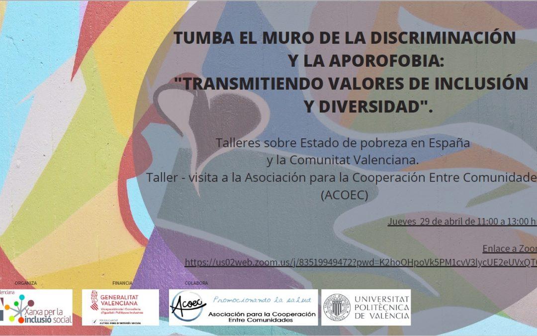 EAPN CV- Xarxa per la Inclusió Social lanza el programa «Tumba el muro de la discriminación y la aporofobia: Transmitiendo valores de inclusión y diversidad».