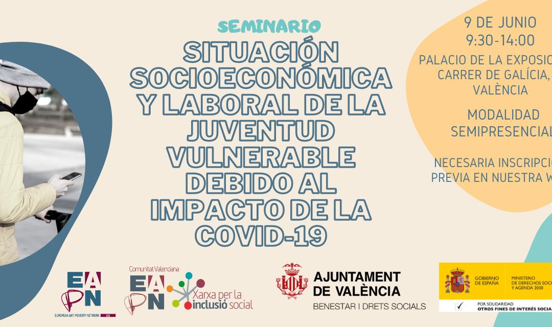 Valencia acoge un seminario sobre el impacto socioeconómico y laboral de la Covid-19 en la juventud en situación de mayor vulnerabilidad